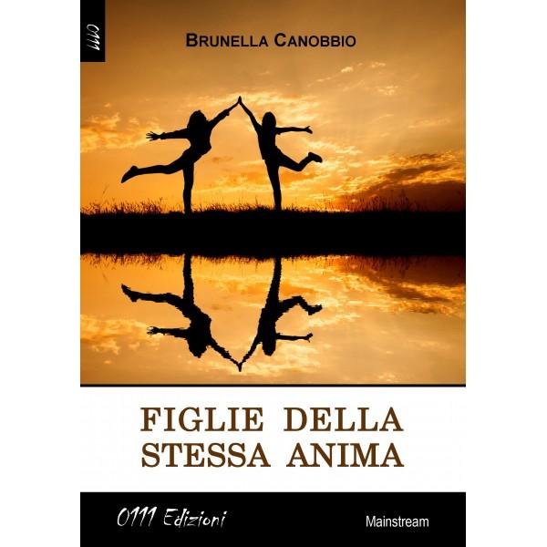 Figlie della stessa anima, Brunella Canobbio