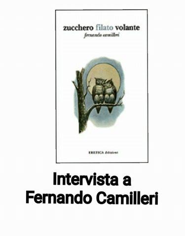 Intervista con presentazione a Fernando Camilleri