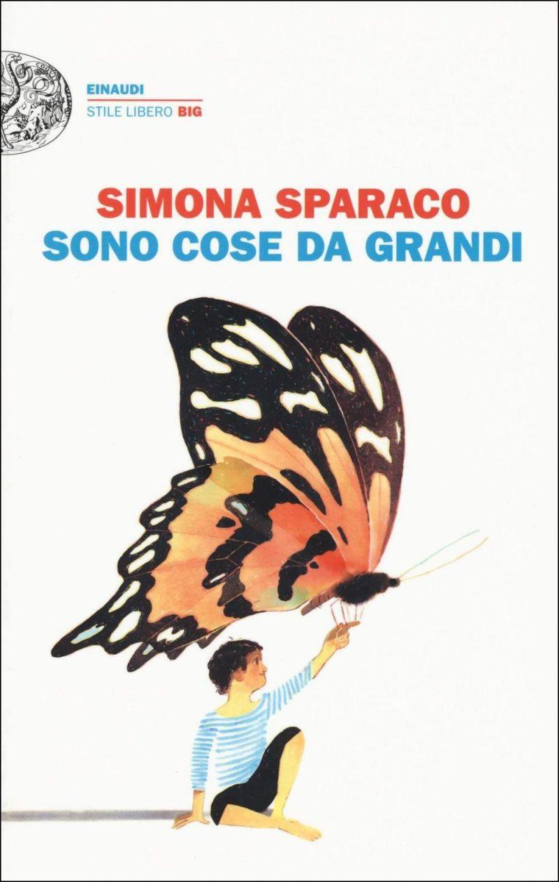 Sono cose da grandi, Simona Sparaco