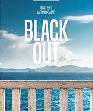 Black out, David Berti e Gaetano Insabato