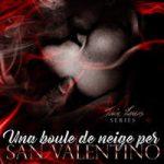 Una boule de neige per San Valentino, Samantha Lombardi