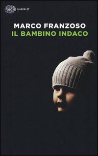 Il bambino Indaco, Marco Franzoso