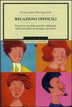 Relazioni difficili, Giacomo Dacquino