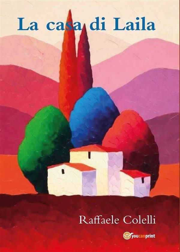 La casa di Laila, Raffaele Colelli
