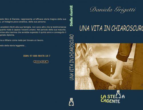 Una vita in chiaroscuro, Daniela Grigetti