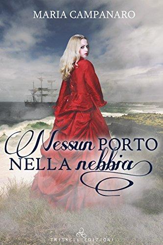 Nessun porto nella nebbia, Maria Campanaro