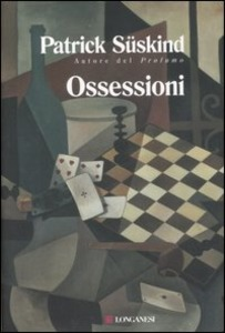 Ossessioni, Patrick Suskind