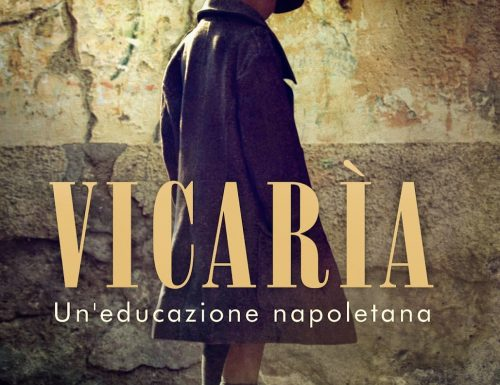 Vicarìa, un'educazione napoletana di Vladimiro Bottone