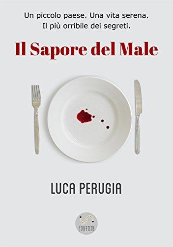 Il sapore del male, Luca Perugia