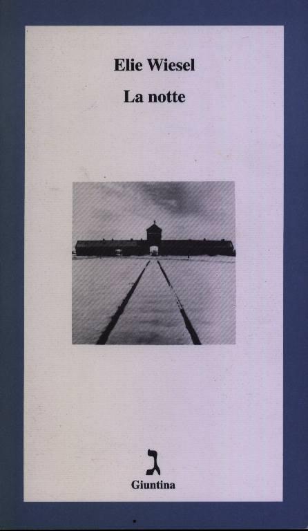 La notte, Elie Wiesel