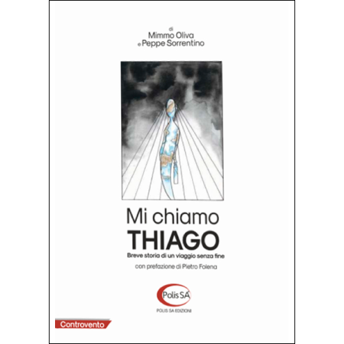 Mi chiamo Thiago, Mimmo Oliva e Peppe Sorrentino