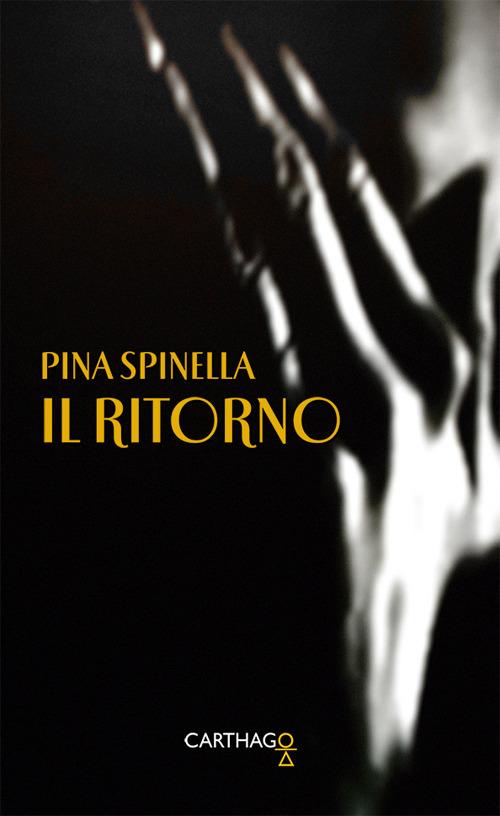 Il ritorno di Pina Spinella