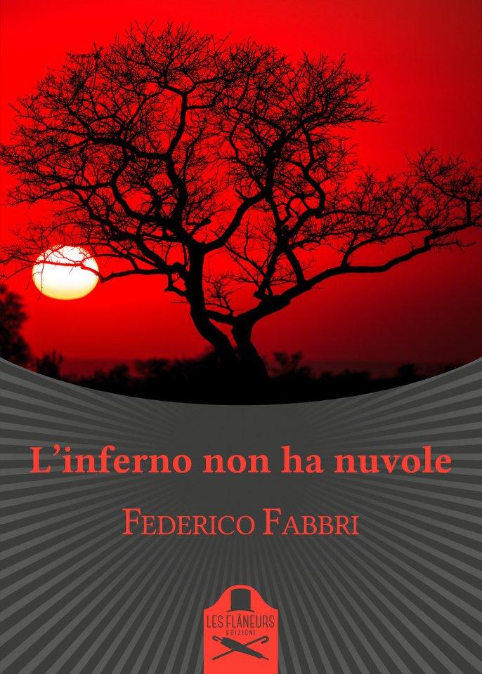 L'inferno non ha nuvole Federico Fabbri