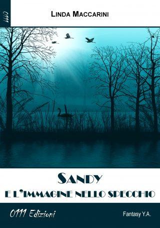 Sandy e l'immagine allo specchio di Linda Maccarini