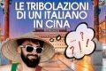 Le tribolazioni di un italiano in Cina, Andrea Pasquale