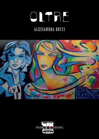 Oltre di Alessandra Bucci