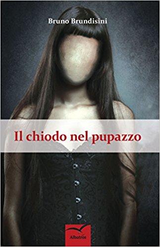 Il chiodo nel pupazzo di Bruno Brundisini
