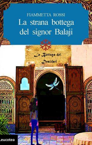 La strana bottega del signor Balajj