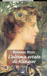 L'ultima estate di Klingsor, di Hermann Hesse