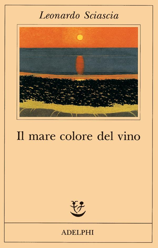 Il mare color del vino di Leonardo Sciascia