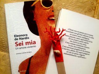 Sei mia di Eleonora De Nardis
