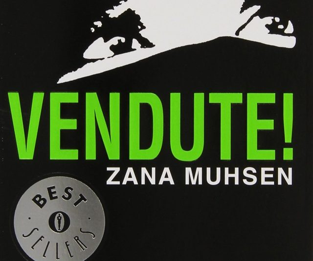 Vendute di Zana Muhsen
