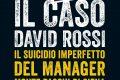 Il caso David Rossi di Davide Vecchi