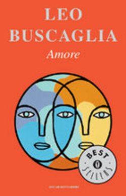 """""""Amore"""" , di Leo Buscaglia"""