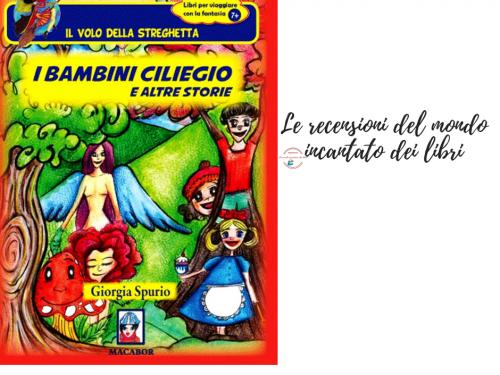 I bambini ciliegio ed altre storie di Giorgia Spurio