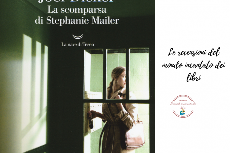 La scomparsa di Stephanie Mailer di Joel Dicker