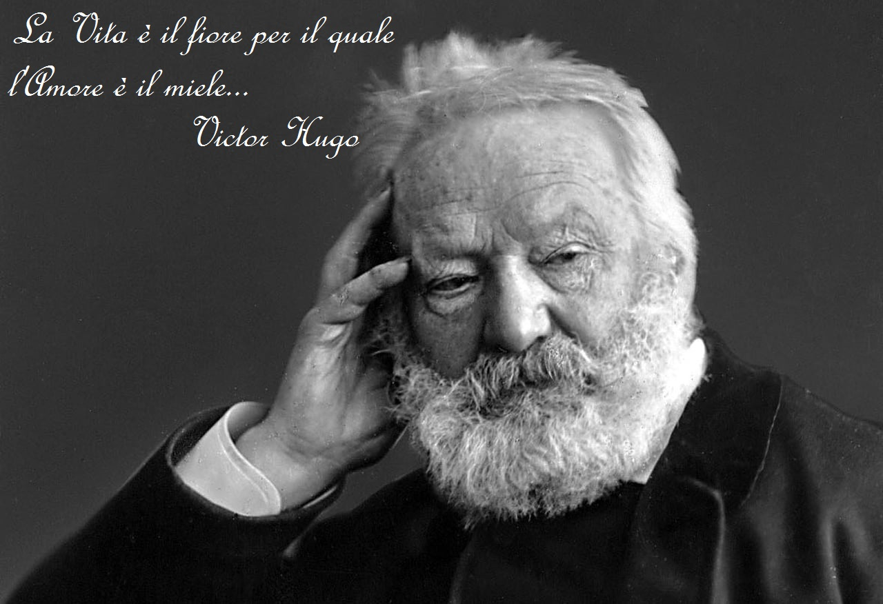 Victor Hugo... il padre del romanticismo francese...