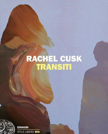 "Segnalazione libro in uscita: ""Transiti"", di Rachel Cusk"
