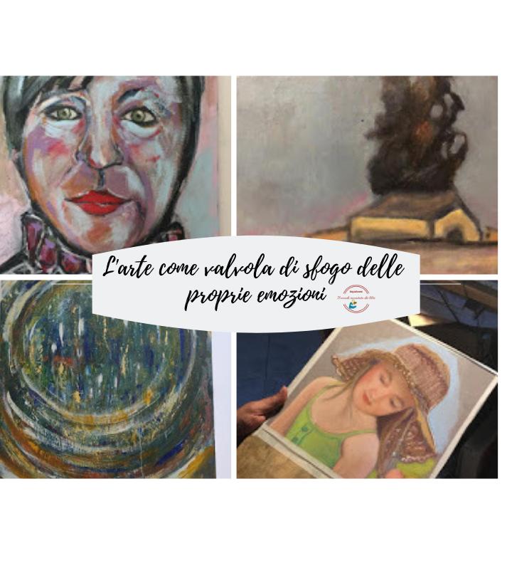 L'arte come valvola di sfogo delle proprie emozioni