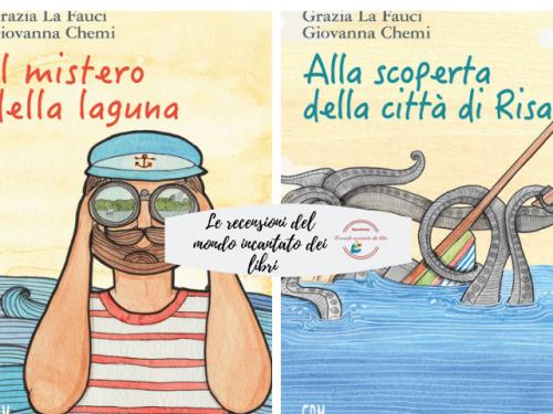 """""""Il Mistero della Laguna"""" e """"Alla scoperta della città di Risa"""", di Grazia La Fauci"""