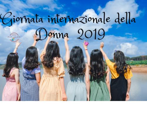 8 Marzo, giornata internazionale della donna 2019