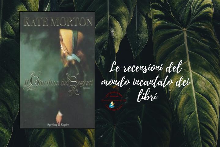 Il giardino dei segreti di Kate Morton