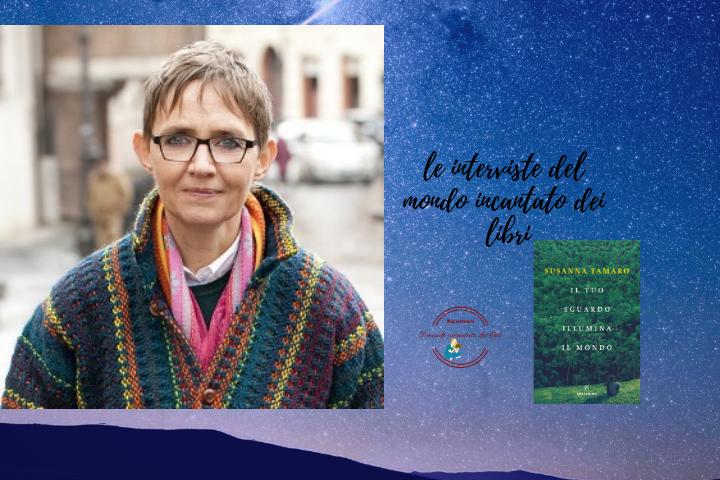 """Intervista a Susanna Tamaro sul  romanzo  """" Il tuo sguardo illumina il mondo"""""""