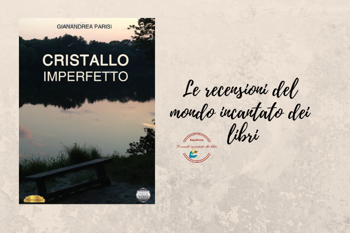 """""""Cristallo Imperfetto"""", di Gianandrea Parisi"""