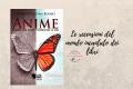 Anime - Quando una scelta ti cambia la vita di Maria Cristina Buoso