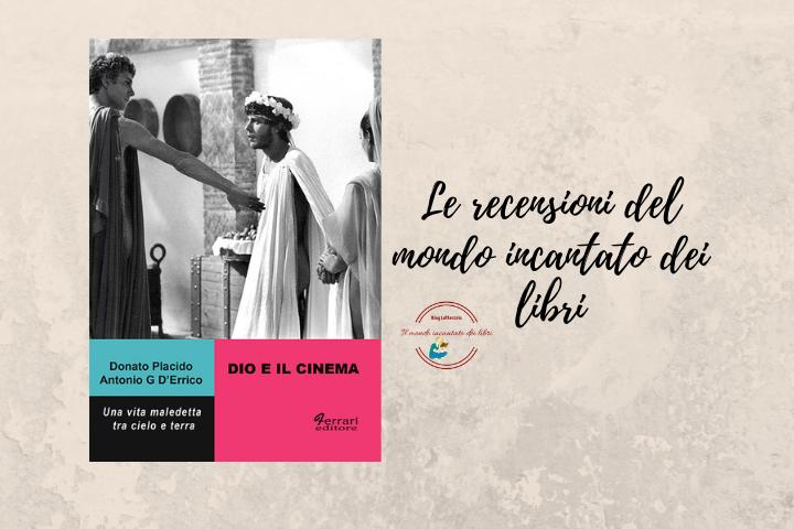 Dio e il cinema di Donato Placido e  Antonio G. Errico