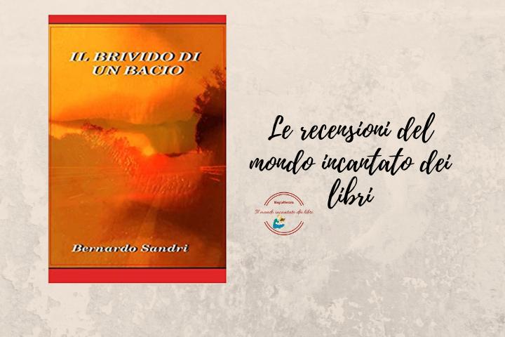 il brivido di un bacio di Bernardo Sandri