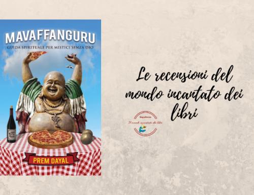 """""""Maffanguru-Guida Spirituale per Mistici senza Dio"""", di Prem Dayal"""