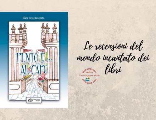 """""""Punto è … Al Capo"""", di Maria Concetta Armetta"""