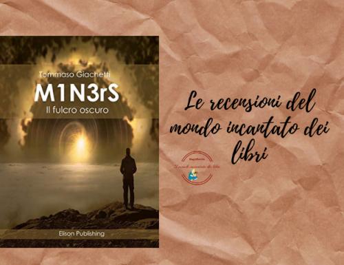 M1N3rS il fulcro oscuro di Tommaso Giachetti
