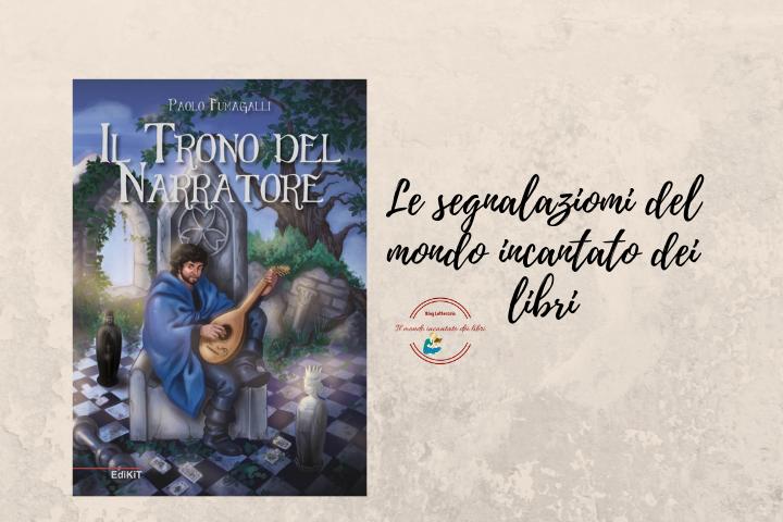 Il trono del Narratore di Paolo Fumagalli