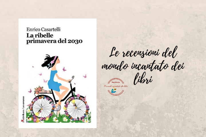La ribelle primavera del 2030 di Enrico Casartelli
