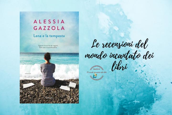 Lena e la tempesta di Alessia Gazzola