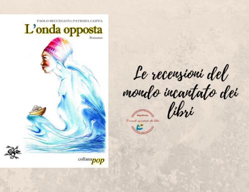 """""""L'onda opposta"""", di Paolo Beccegato e Patrizia Caiffa"""
