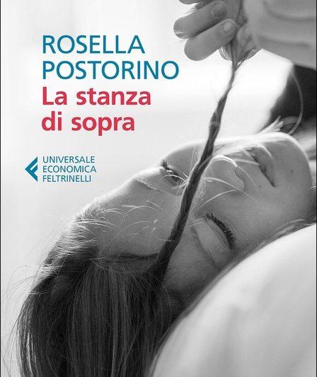 """""""La stanza di sopra"""", di Rosella Postorino"""