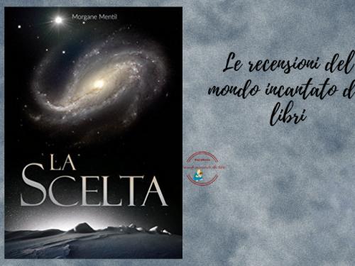 """""""La Scelta"""", di Morgane Mentil"""